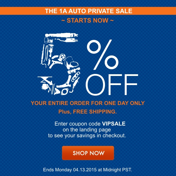 1A Private Sale Starts Now! 5% off your entire purchase plus free shipping - today only! Enter coupon code VIPSALE to see your savings in checkout. Don't wait, this site wide sale ends Monday 04.13.2015 at Midnight PST.