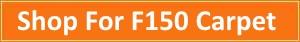 Shop For F150 Carpet