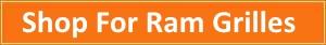 Shop For Ram Grilles