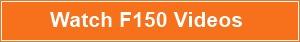 Watch F150 videos